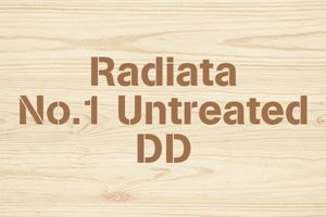 Radiata No.1 Untreated DD