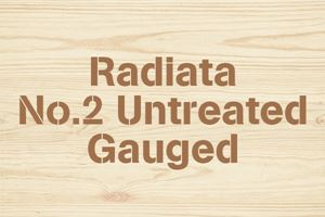 Radiata No.2 Untreated Gauged