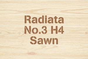 Radiata No.3 H4 Sawn